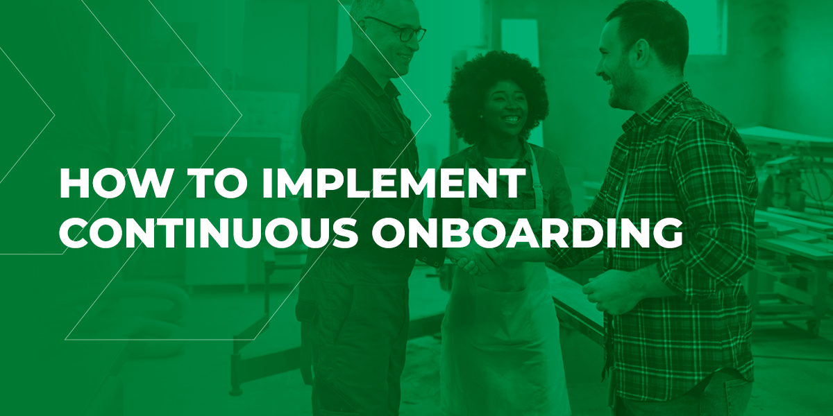 How to Implement Continuous Onboarding